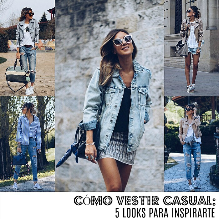 891cc7a39b CÓMO VESTIR CASUAL  5 LOOKS PARA INSPIRARTE - Look and Chic